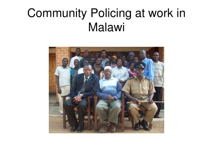 Community policing at work in malawi
