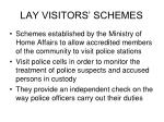 lay visitors schemes