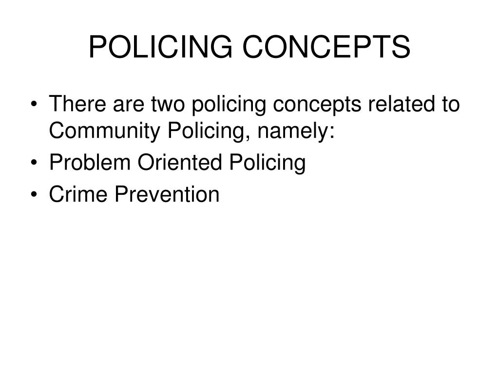 POLICING CONCEPTS