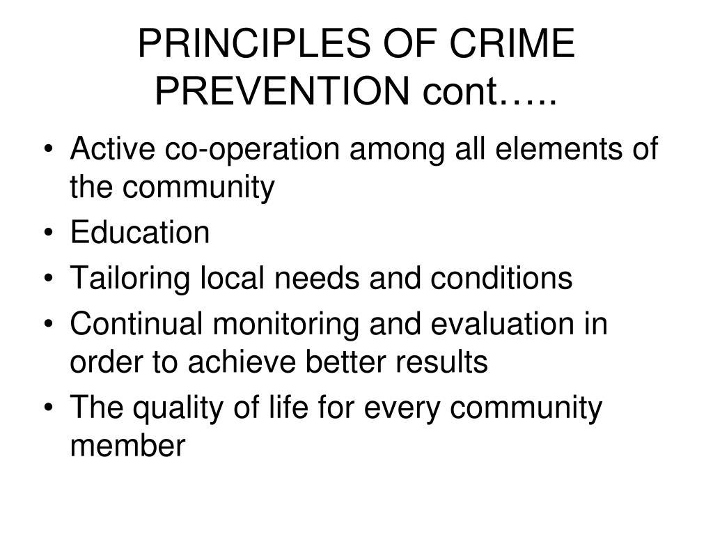 PRINCIPLES OF CRIME PREVENTION cont…..