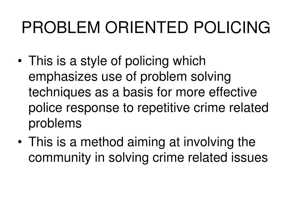 PROBLEM ORIENTED POLICING