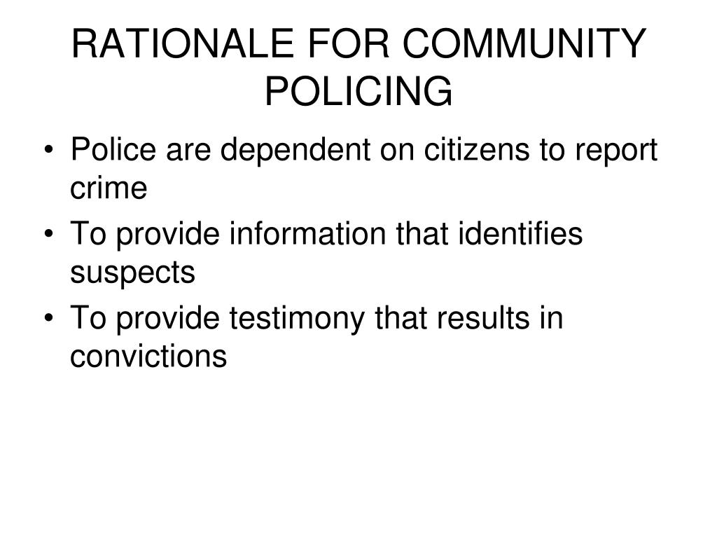 RATIONALE FOR COMMUNITY POLICING