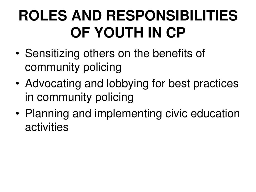 ROLES AND RESPONSIBILITIES OF YOUTH IN CP