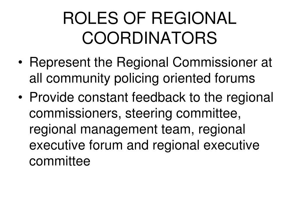 ROLES OF REGIONAL COORDINATORS