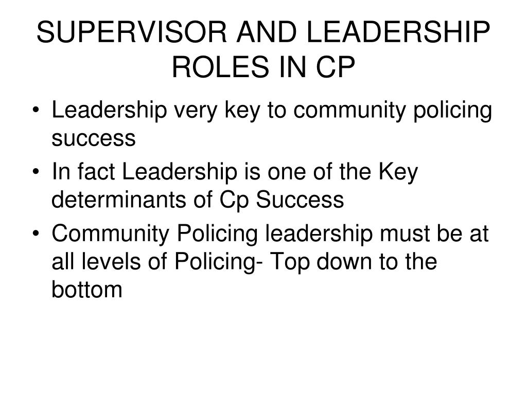 SUPERVISOR AND LEADERSHIP ROLES IN CP