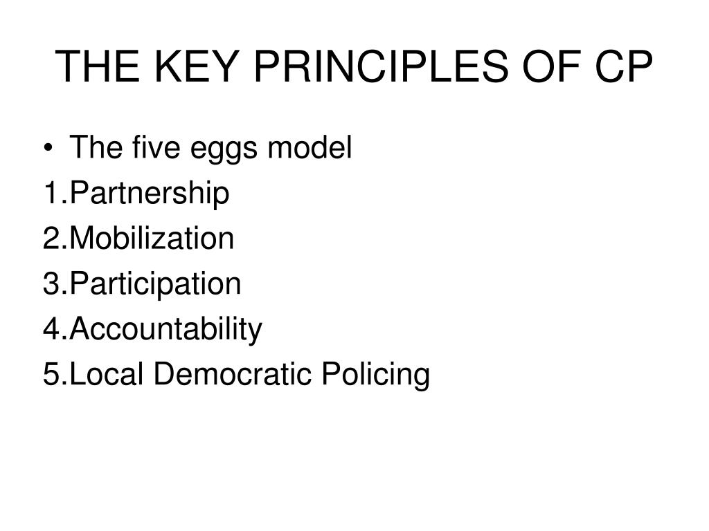 THE KEY PRINCIPLES OF CP