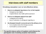 interviews with staff members