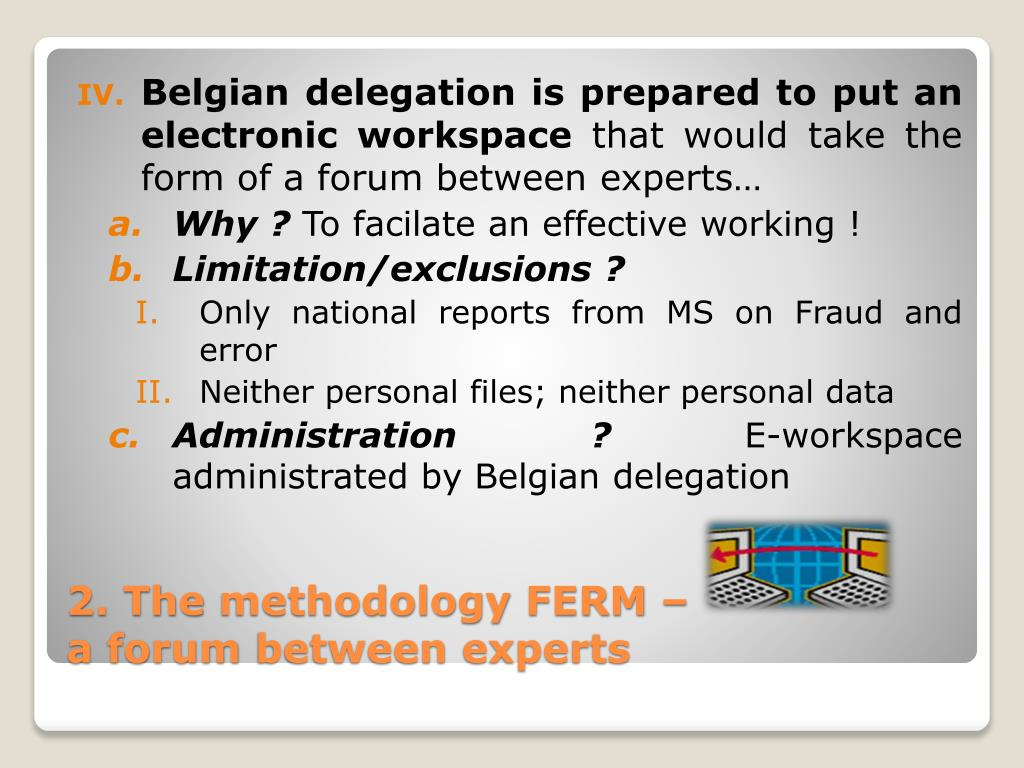 Belgian delegation is prepared to put an electronic workspace