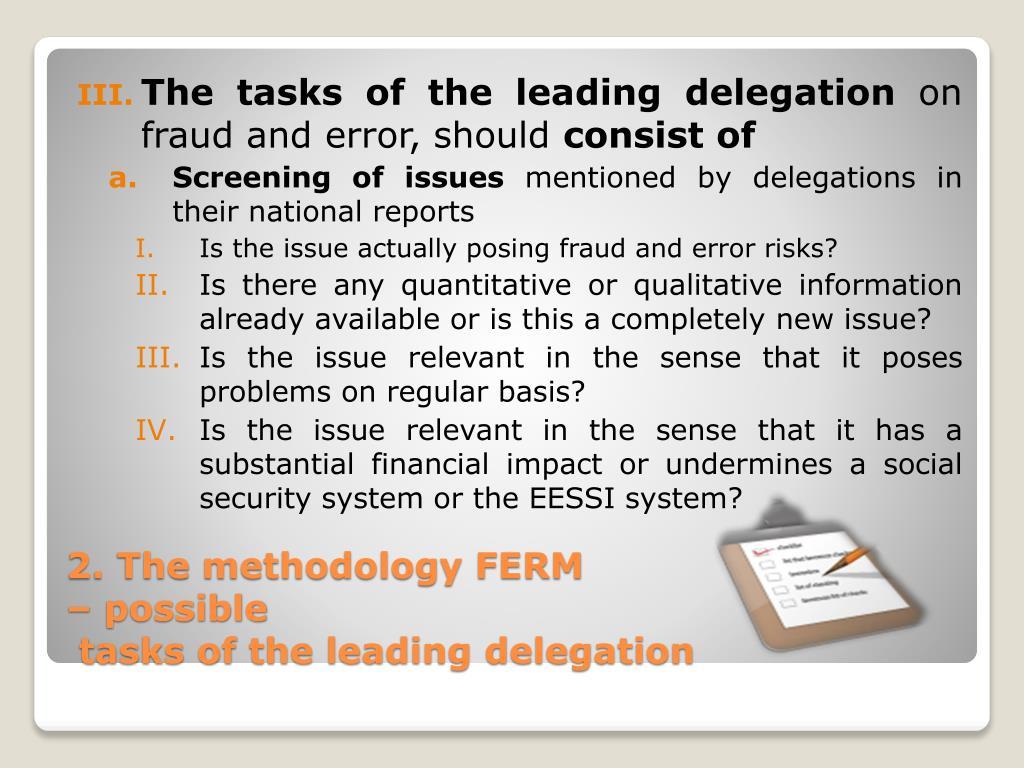 The tasks of the leading delegation