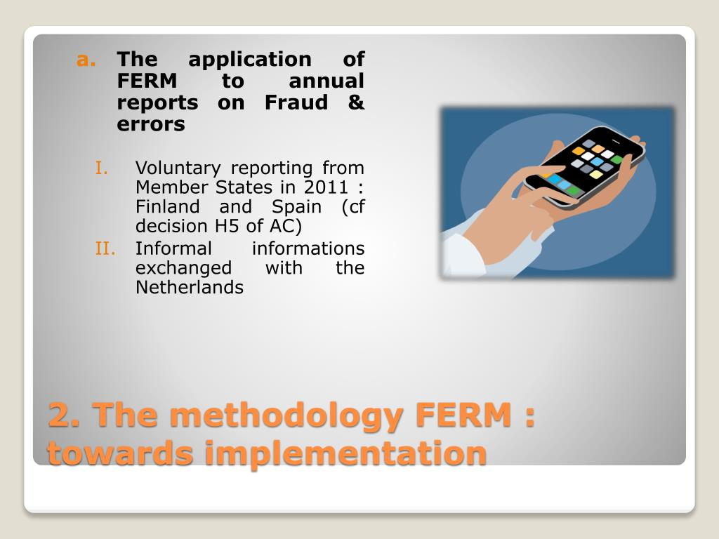 The application of FERM to