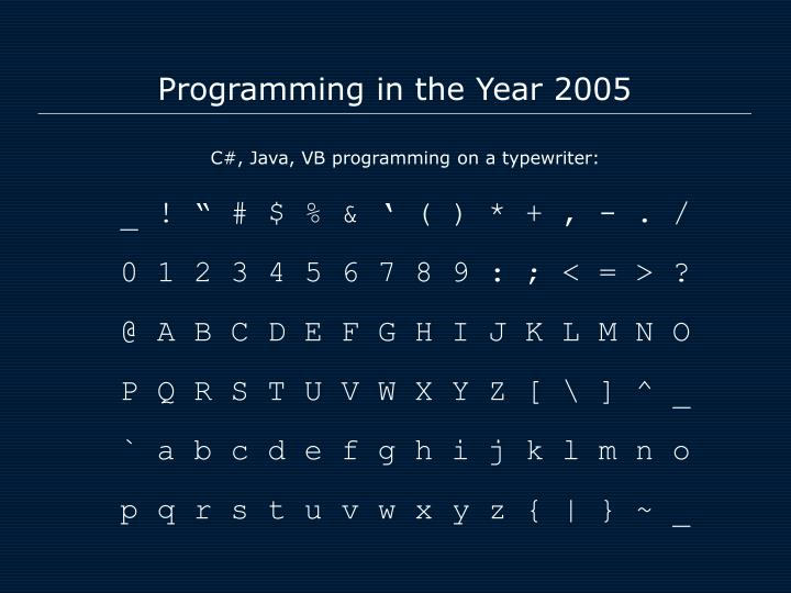 Programming in the year 2005