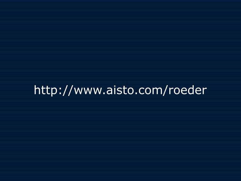 http://www.aisto.com/roeder