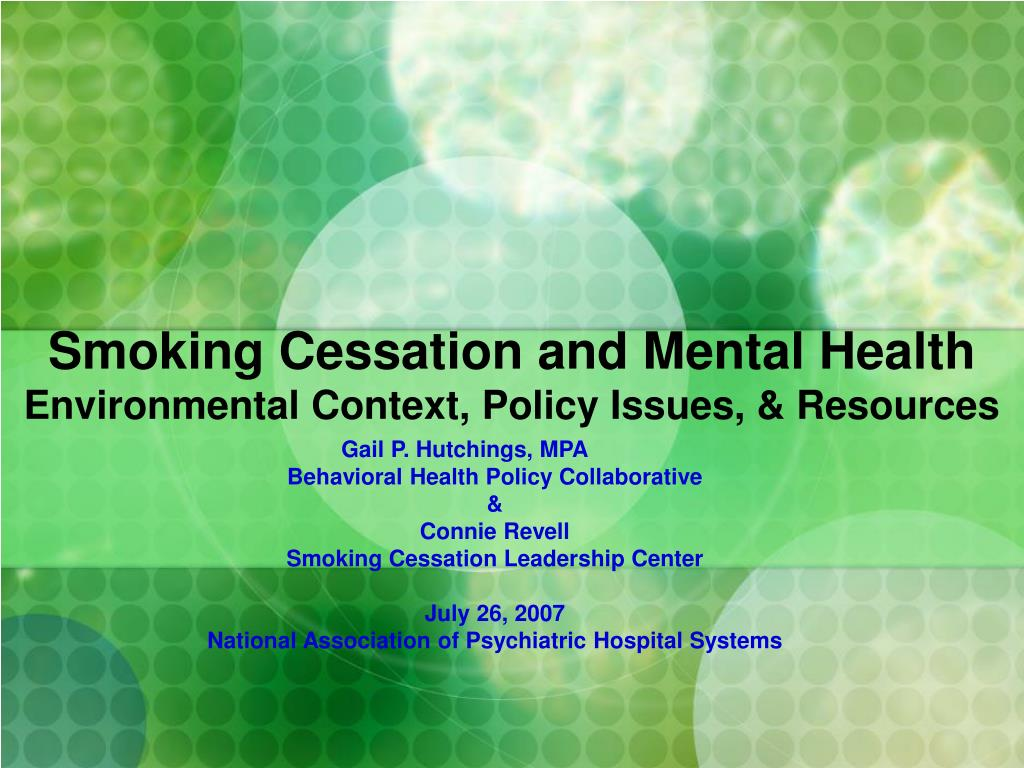 smoking cessation and mental health environmental context policy issues resources l.