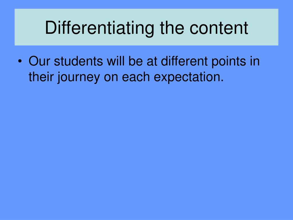 Differentiating the content