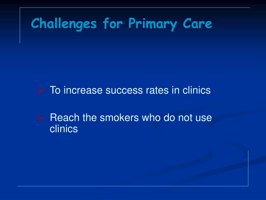 Challenges for Primary Care