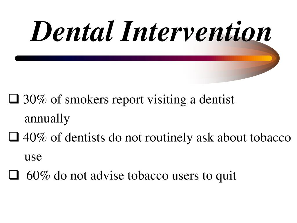 Dental Intervention