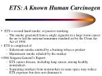 ets a known human carcinogen