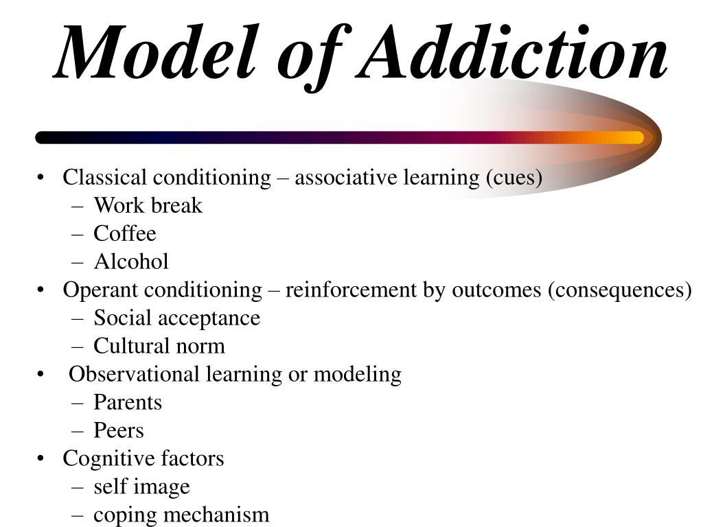 Model of Addiction