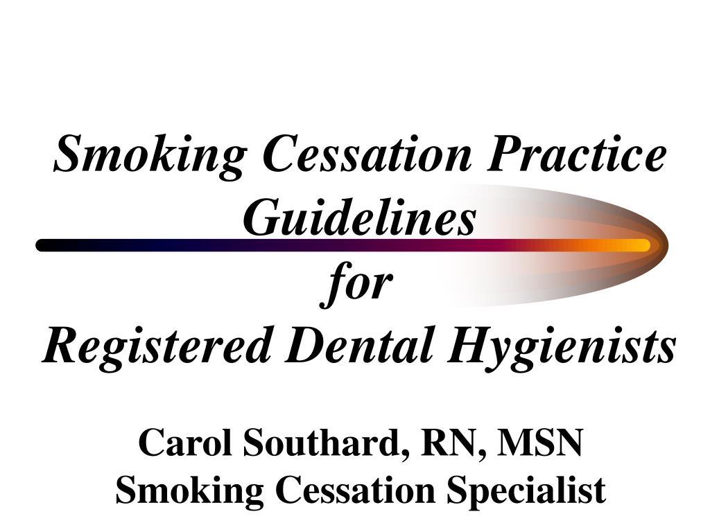 smoking cessation practice guidelines for registered dental hygienists l.