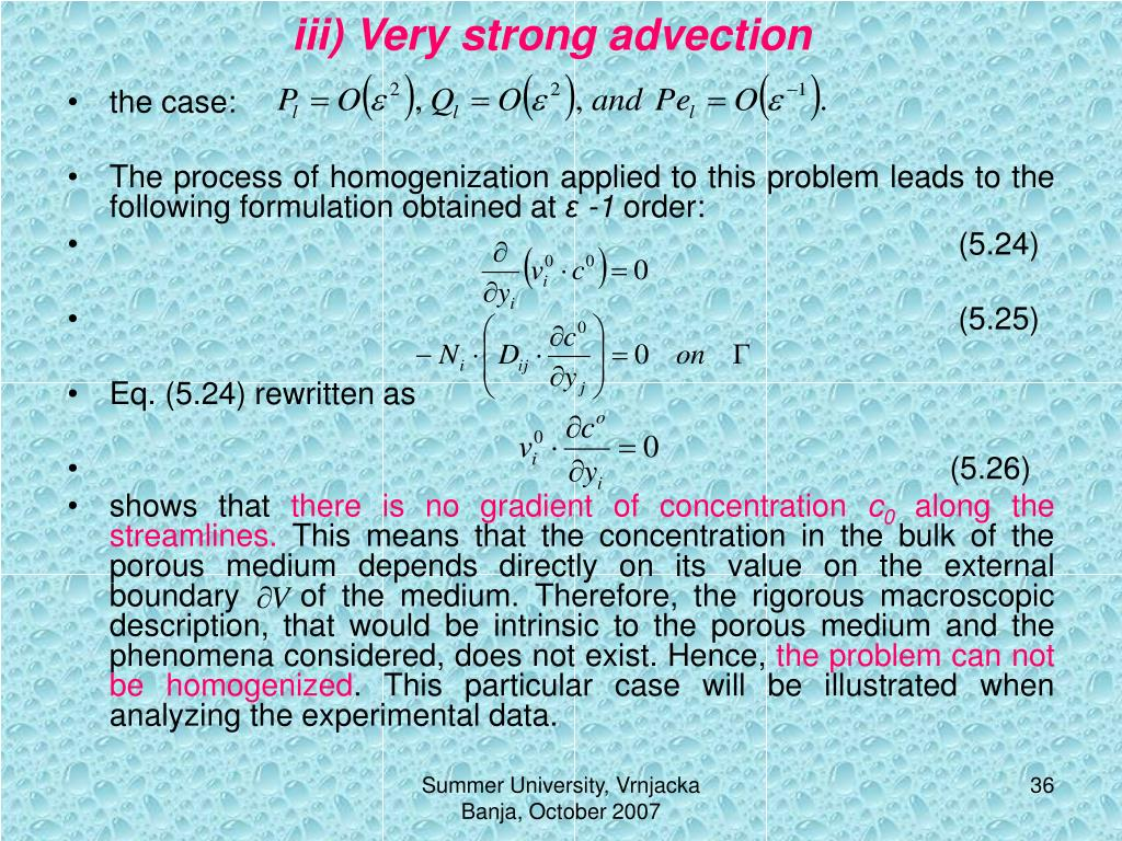 iii) Very strong advection