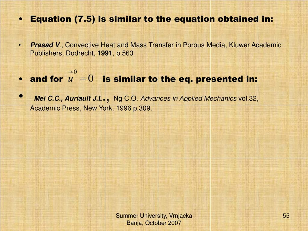 Equation (7.5) is similar to the equation obtained in: