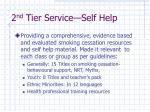 2 nd tier service self help
