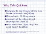 who calls quitlines