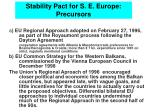 stability pact for s e europe precursors