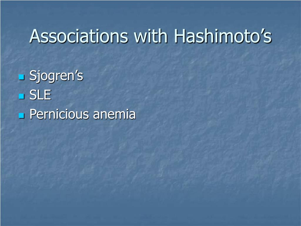 Associations with Hashimoto's