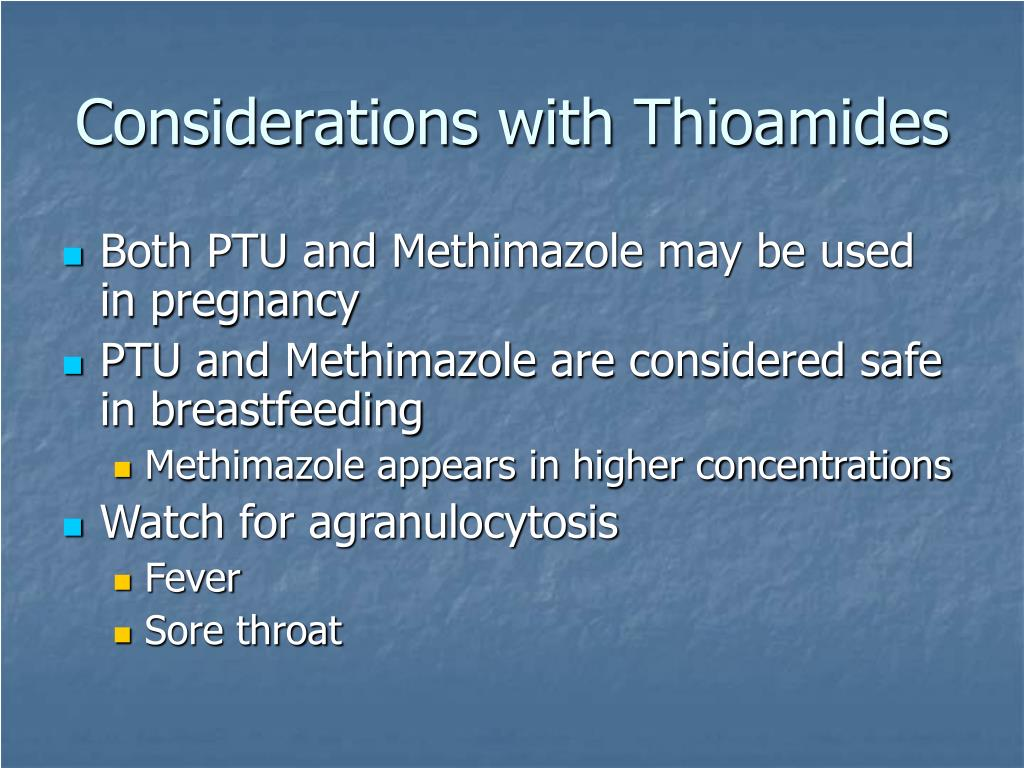 Considerations with Thioamides