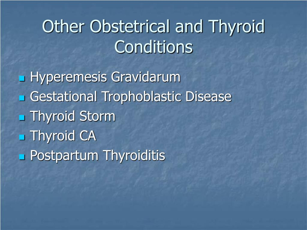 Other Obstetrical and Thyroid Conditions