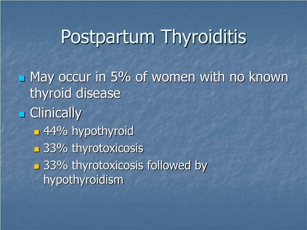Postpartum Thyroiditis