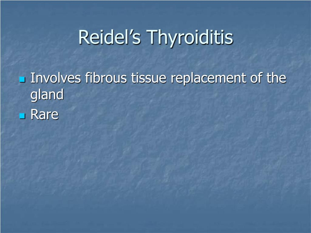 Reidel's Thyroiditis
