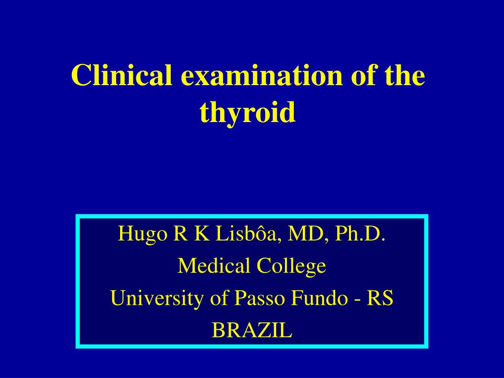 clinical examination of the thyroid l.