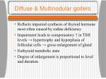 diffuse multinodular goiters