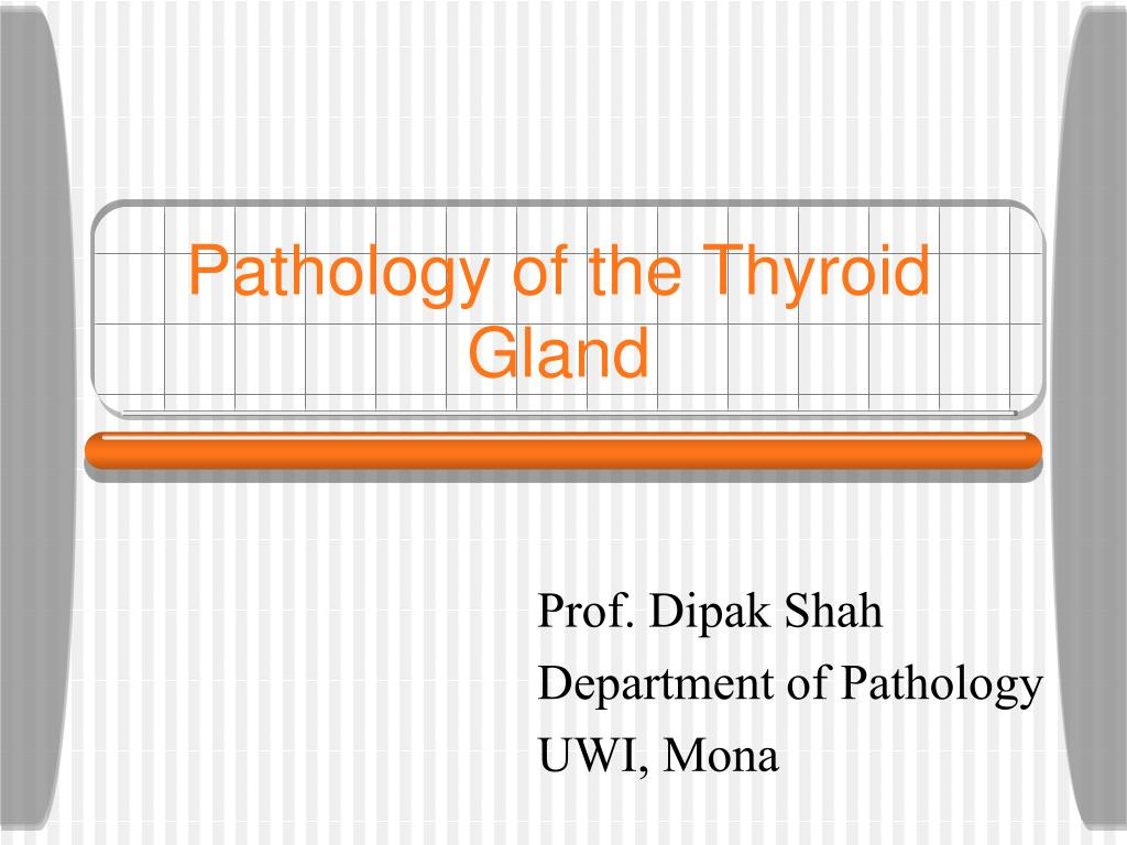 pathology of the thyroid gland l.