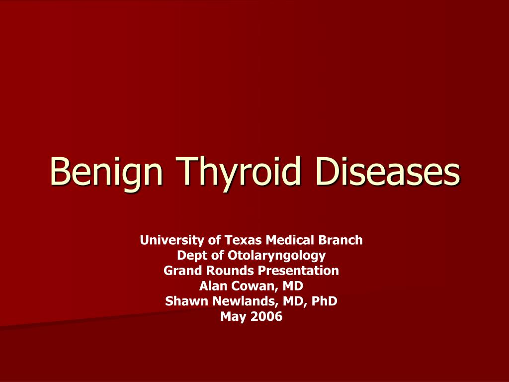 benign thyroid diseases l.