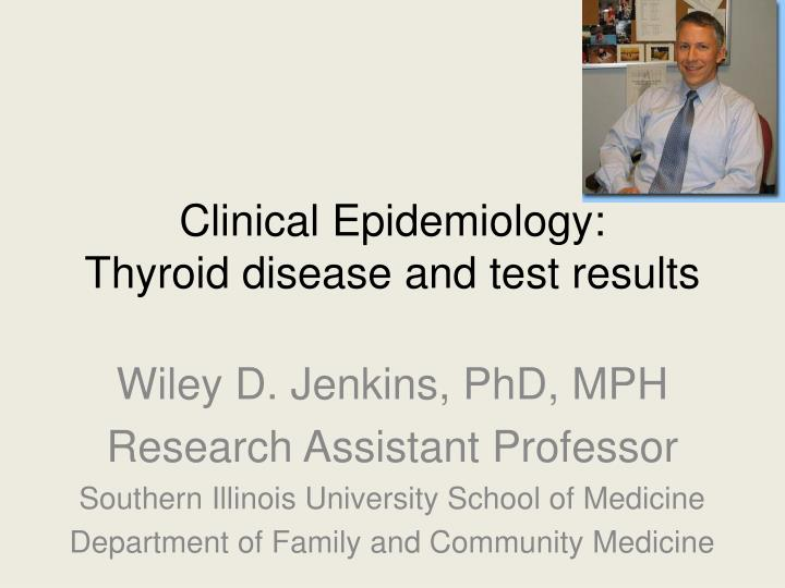 Clinical epidemiology thyroid disease and test results