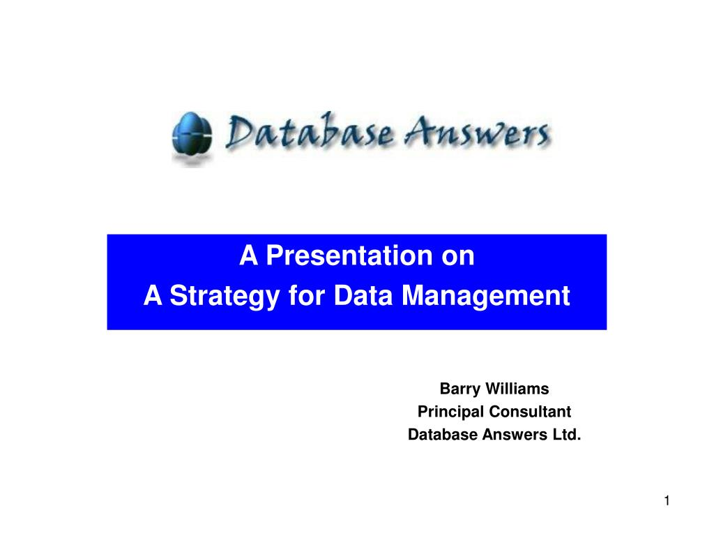 a presentation on a strategy for data management l.