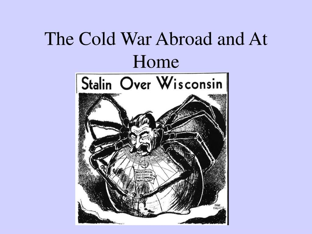 the cold war abroad and at home l.