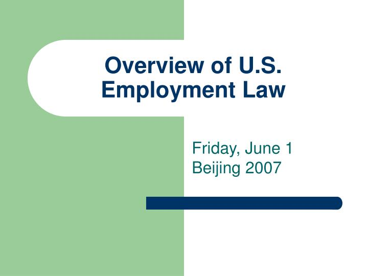 overview of u s employment law n.