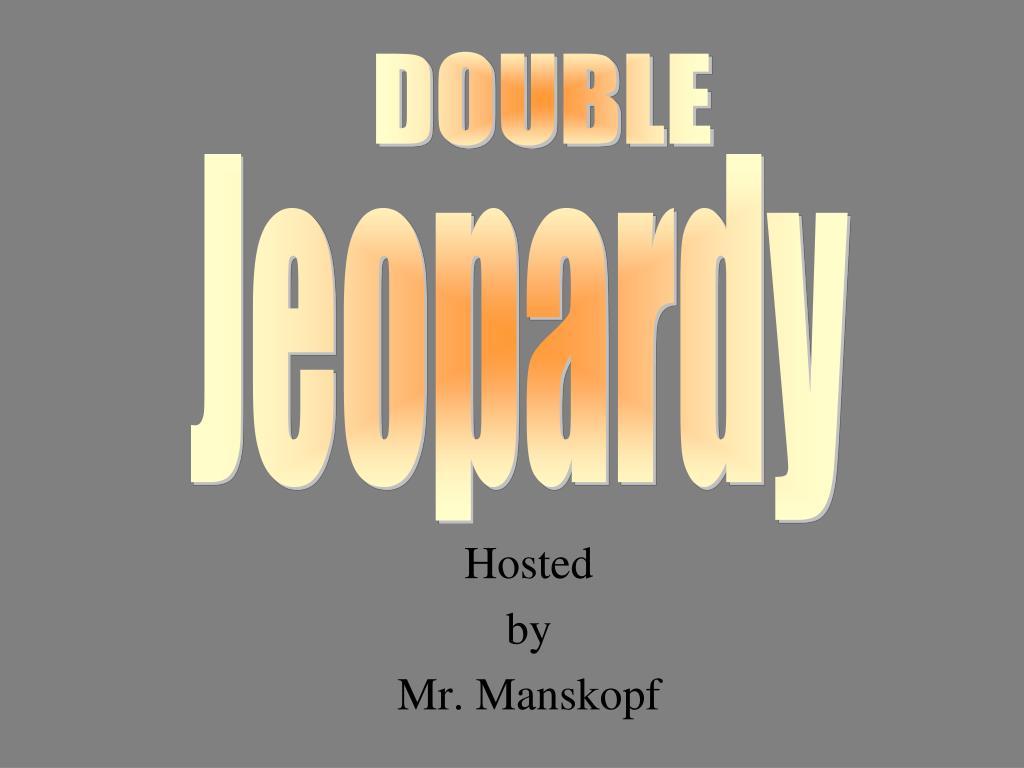hosted by mr manskopf l.