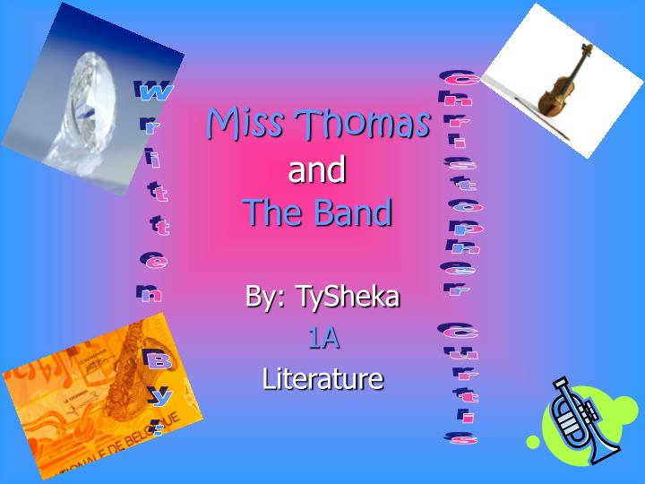 miss thomas and the band n.
