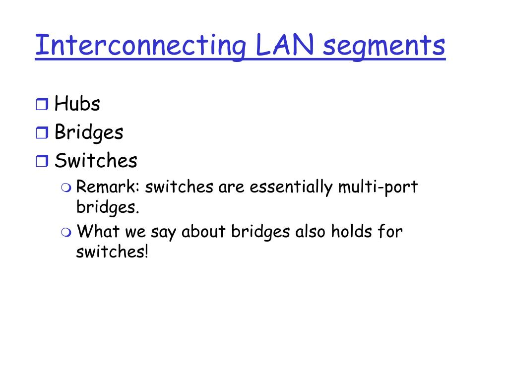 Interconnecting LAN segments