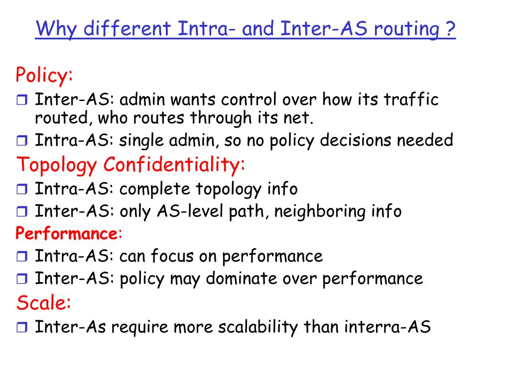 Why different Intra- and Inter-AS routing ?
