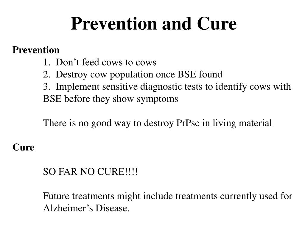 Prevention and Cure
