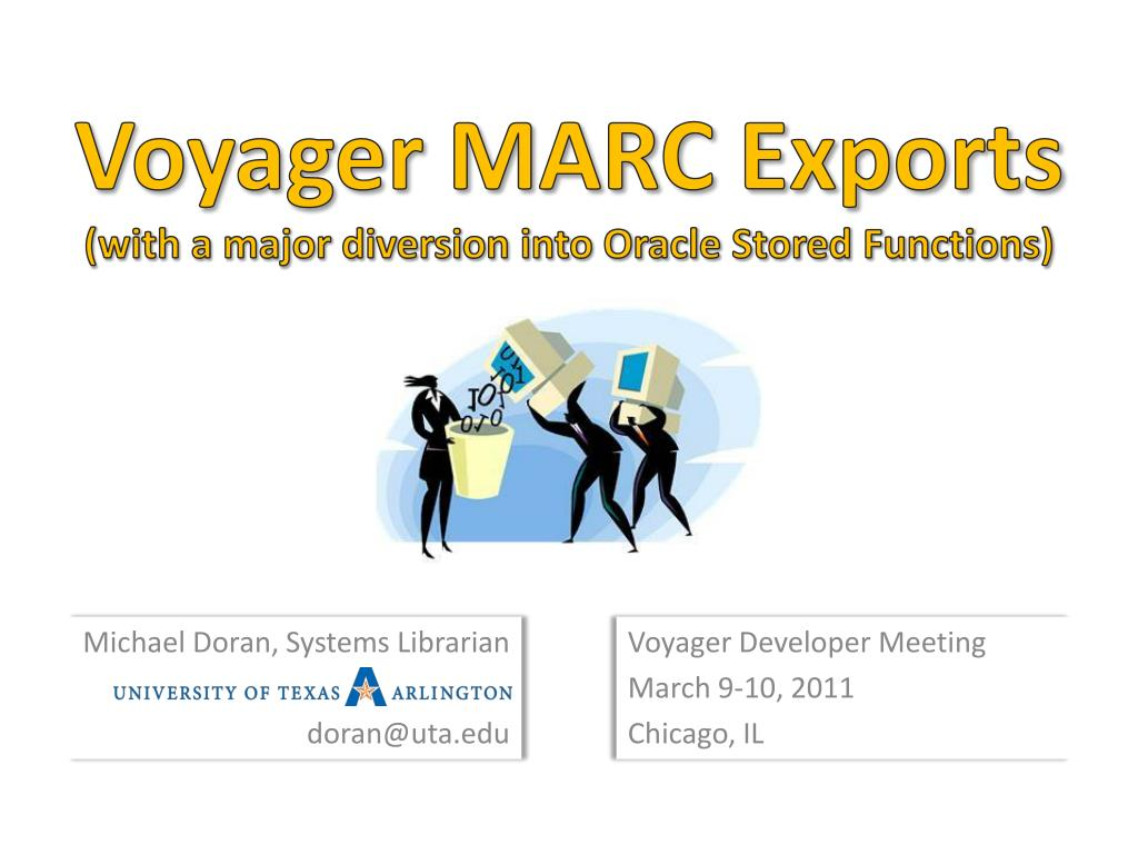 voyager marc exports with a major diversion into oracle stored functions l.