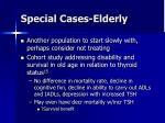 special cases elderly