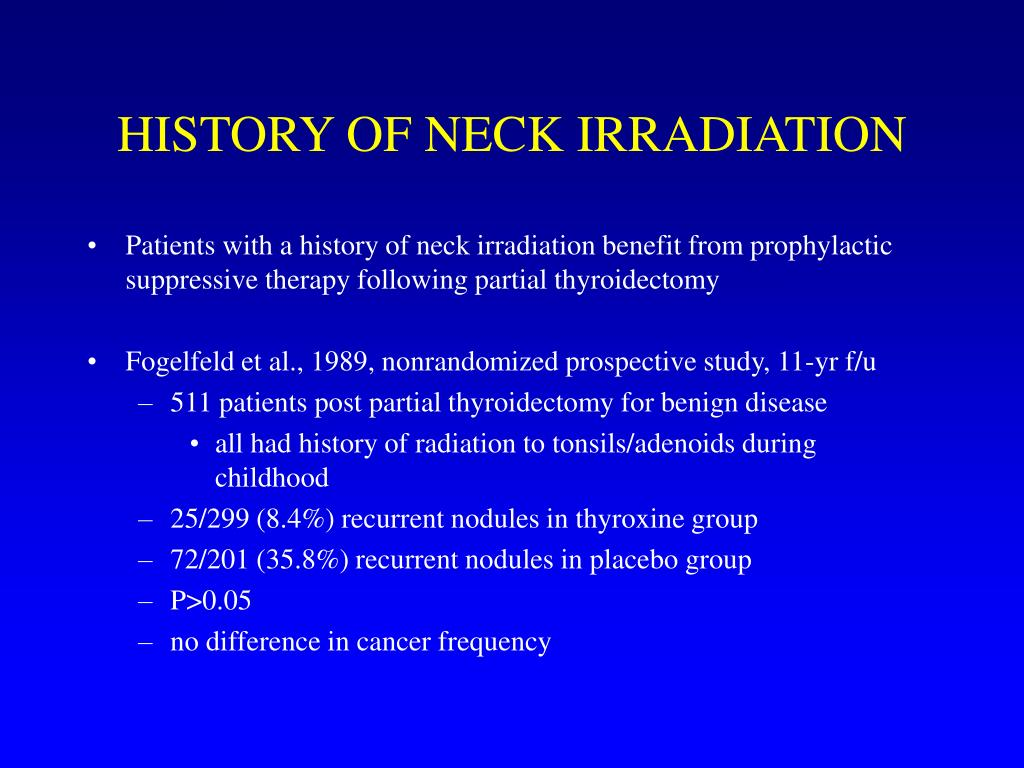 HISTORY OF NECK IRRADIATION