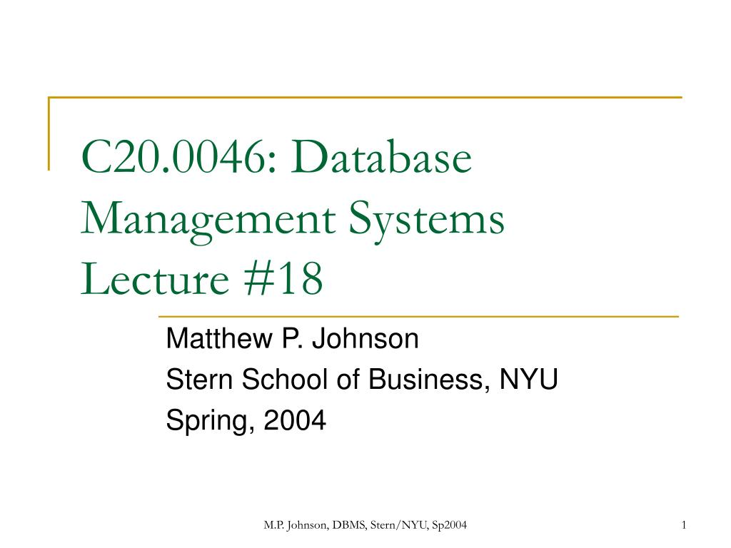 c20 0046 database management systems lecture 18 l.